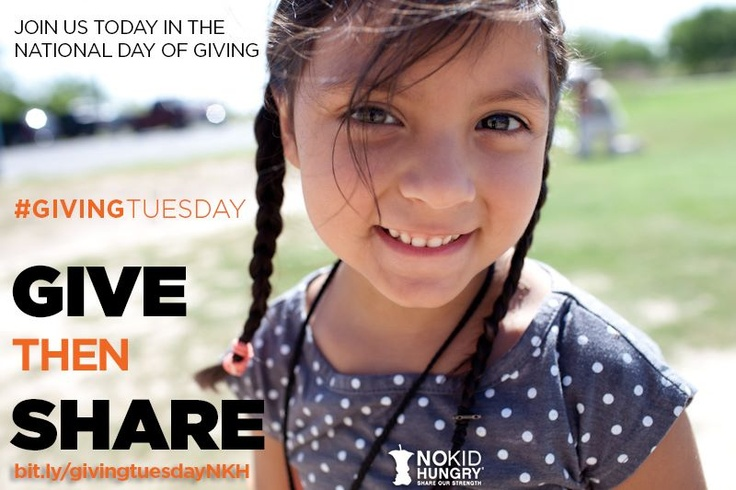 {Ten for Giving Tuesday} Give and Share - Nothing Feels Better. #NoKidHungry #GivingTuesday #TeamNKH