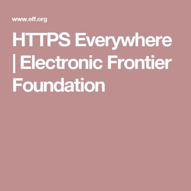 HTTPS Everywhere | Electronic Frontier Foundation