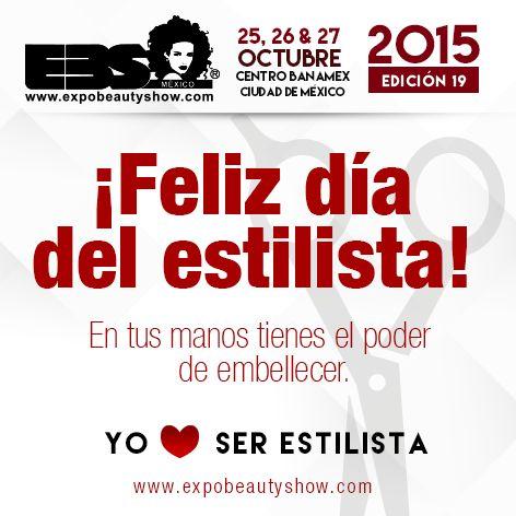 ¡¡¡FELIZ DÍA DEL ESTILISTA!!! #ExpoBeautyShow #YoAmoSerEstilista #EquisSomosEstilistas