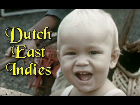 The Dutch East-Indies: Colour Film (1938-39) - YouTube