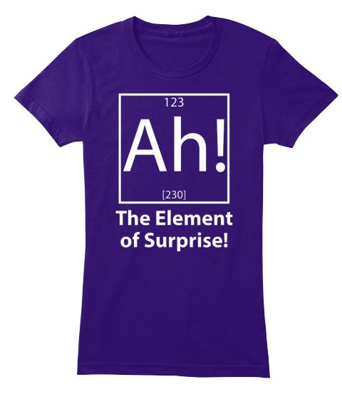 123 Ah! [230] The Element Of Surprise! Purple Women's T-Shirt Front