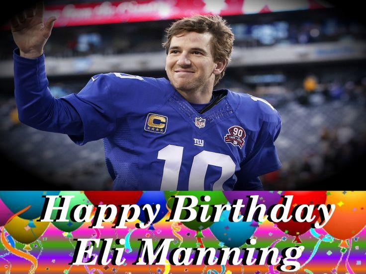 Happy birthday to New York Giants Quarterback and 2 time Superbowl MVP, Eli Manning! 🎉🎉🎉
