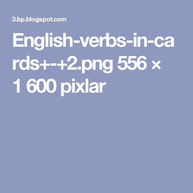 English-verbs-in-cards+-+2.png 556 × 1 600 pixlar