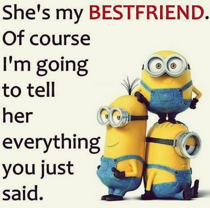 Funny Minions With Cool Quotes 04 24 20 Am Friday 15 January Friends Quotes Funny Funny Minion Quotes Funny Quotes
