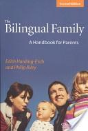 The Bilingual Family.  To help Educators understand the bilingual family