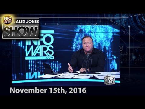 Full Show - Non-Zero Sum Game/Globalists Go Into Panic Mode, Attack Trump - 11/15/2016 - YouTube