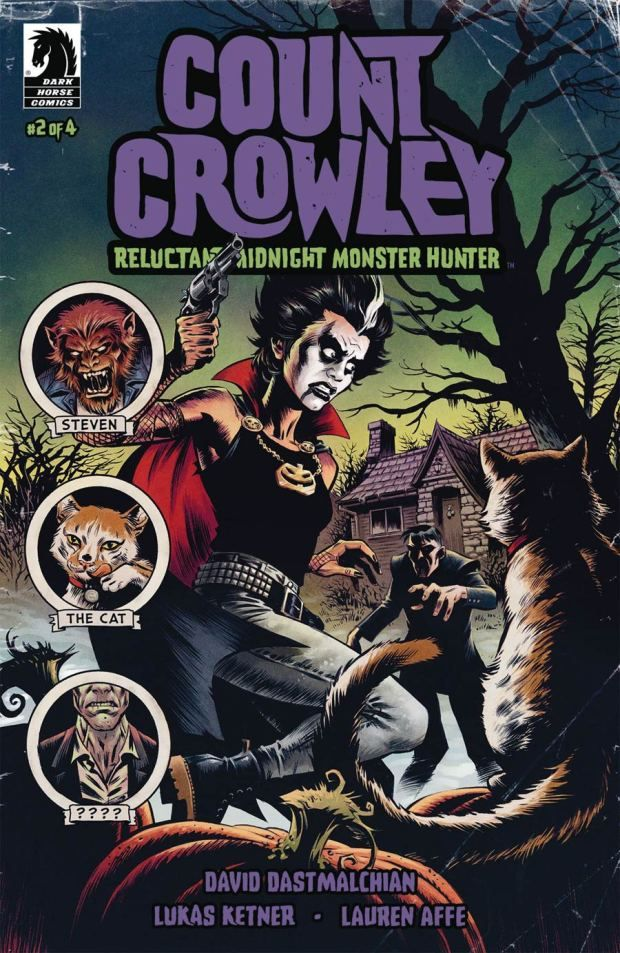 Comic Crypt Count Crowley Reluctant Midnight Monster Hunter 2 Preview Countcrowley Horrorcomics Creaturefeatur Monster Hunter Monster Hunter 2 Crowley