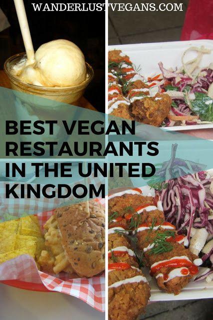 Best VEGAN Restaurants in the United Kingdom