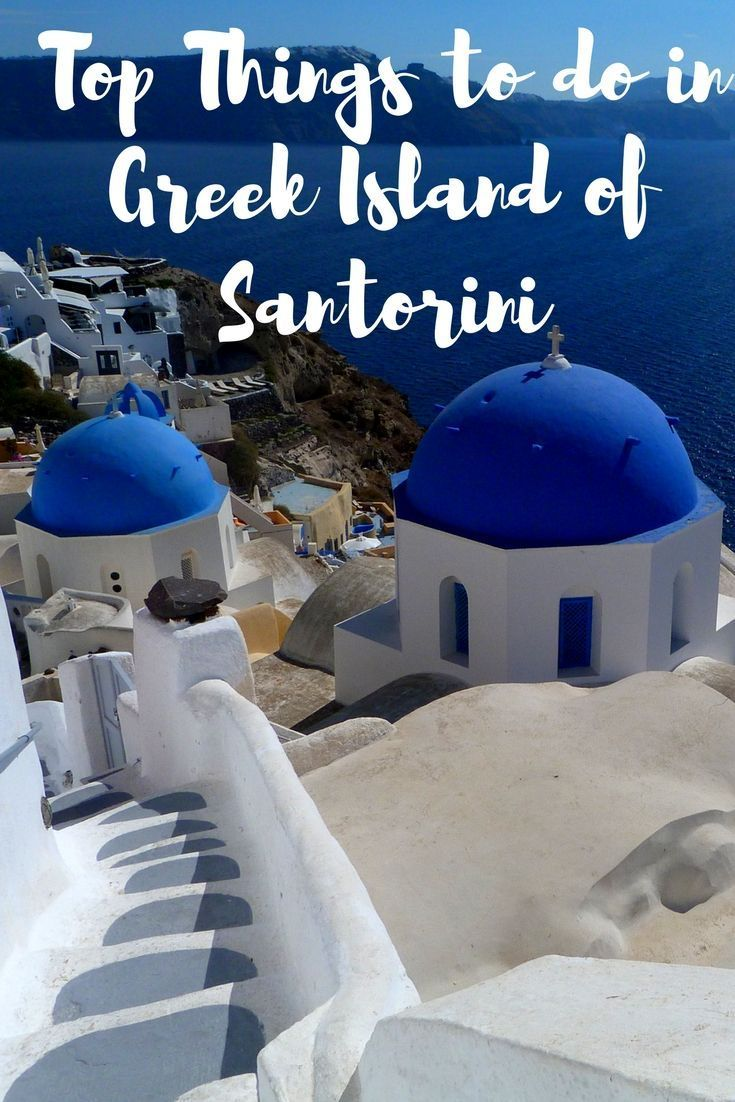 Santorini Greece | Santorini Travel Guide | Santorini Things to do -  Santorini is one such gorgeous Greek islands located in the southern Aegean Sea. The whitewashed buildings crowned with blue domes perched on the cliff overlooking the perpetual blue sea is a postcard-perfect picture.
