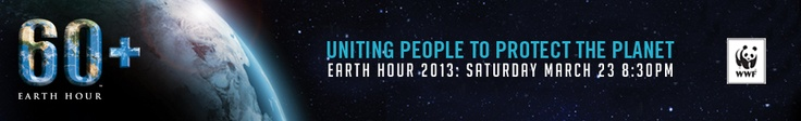 Earth Hour - turn off your lights for one hour and kick start other actions to reduce your energy usage