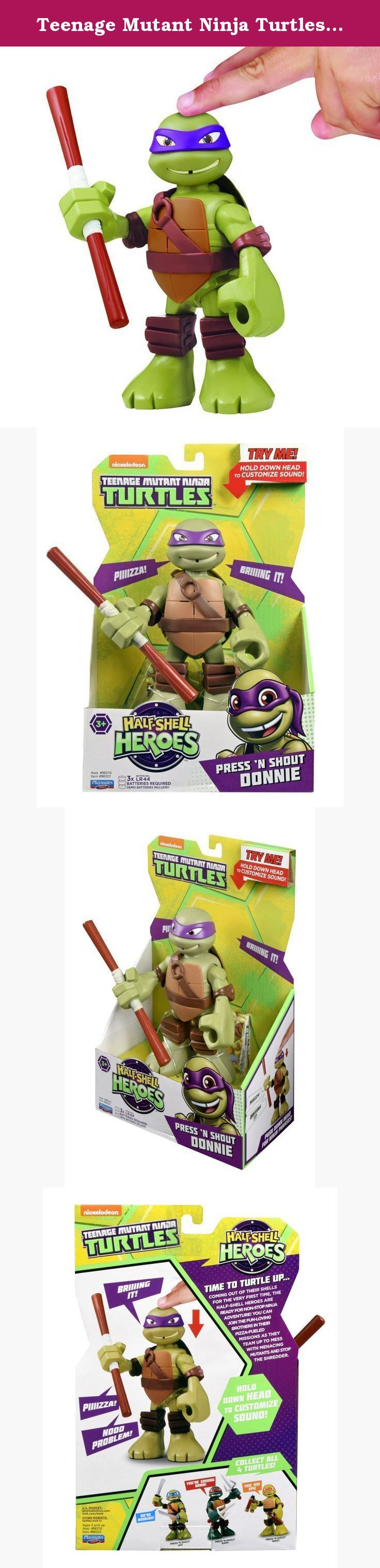 "Teenage Mutant Ninja Turtles Pre-Cool Half Shell Heroes 6"" Donatello Powersound Talking Turtles Figure. Coming out of their shells for the very first time, the Half-Shell Heroes are ready for non-stop ninja adventure! You can join the fun-loving brothers in their pizza-fueled missions as they team up to mess with menacing mutants and stop the Shredder."