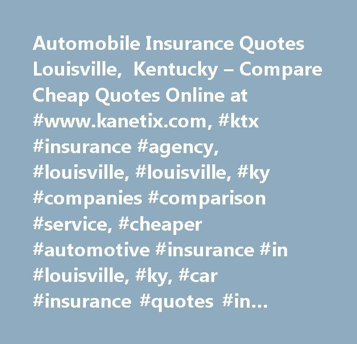 Car Insurance Quotes Ky