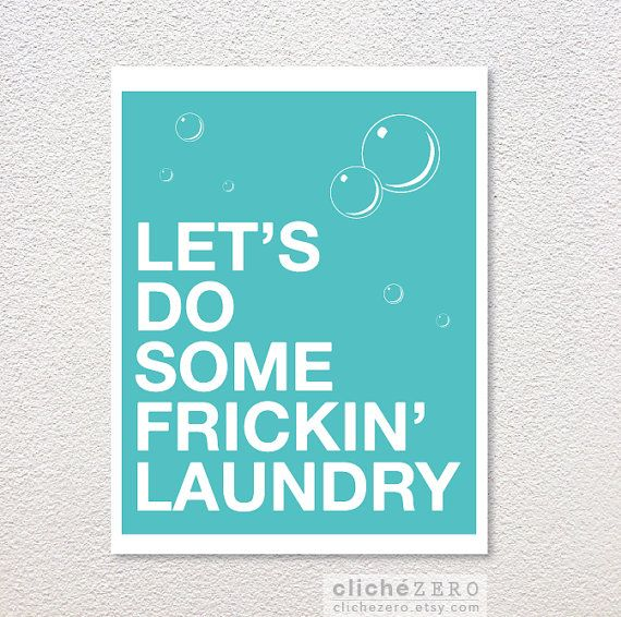 Let's Do Some Frickin' Laundry Digital Print Typography Poster Aqua Turquoise Blue Funny Laundry Room Wall Art