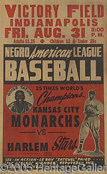 Negro League Baseball Broadside featuring Satchel Paige of the Kansas City Monarchs.