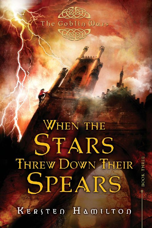 2013 Kersten Hamilton - When the Stars Threw Down Their Spears (The Goblin Wars Book 3) [Clarion Books 9780547739649] illustrator: Alexander Jansson #bookcover