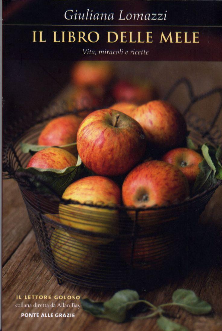 Un libro interamente dedicato alle mele (storia, tipi, leggende, proprietà, ricette...) nella prestigiosa collana Il lettore goloso, curata da Allan Bay