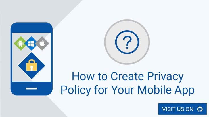 We'll show you how to create a Privacy Policy for your mobile app in this short but informative article on our GitHub site.