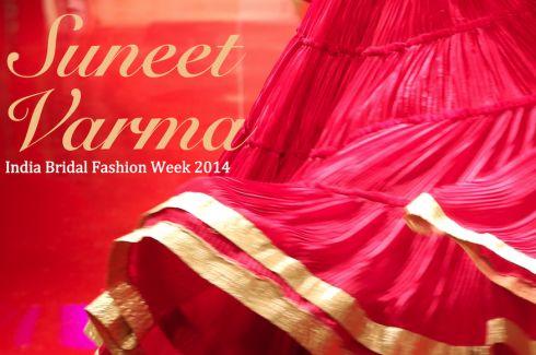 Favourites from Suneet Varma's collection shown at India Bridal Fashion Week 2014 #bmwibfw #ibfw2014