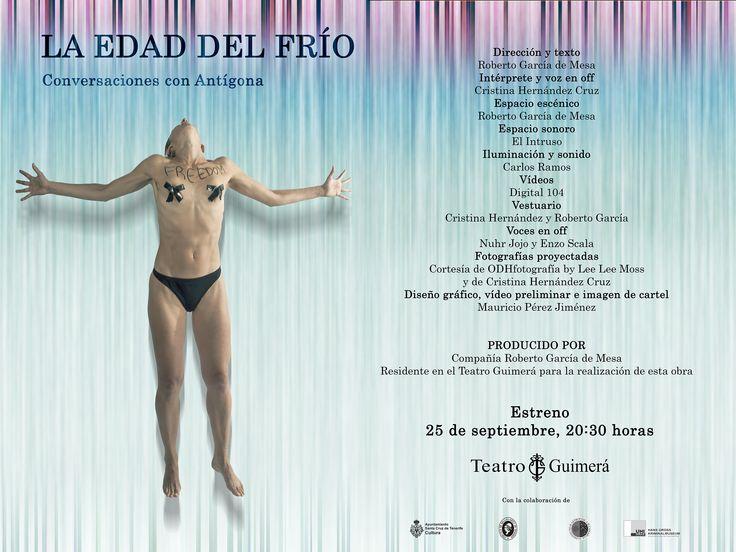 El poema escénico 'La edad del frío (Conversaciones con Antígona)', de Roberto García de Mesa, se estrena el 25 de septiembre en el Teatro Guimerá. Digital 104 se ha encargado de los audiovisuales.