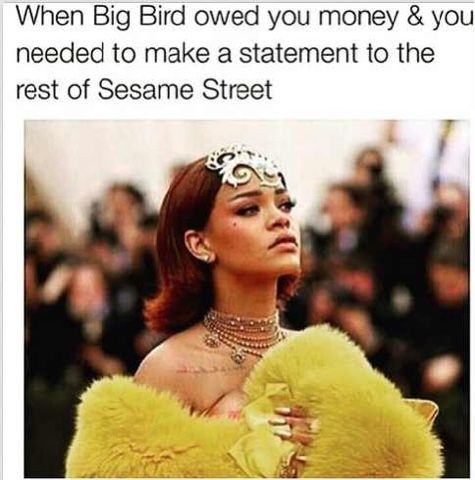 Funniest Memes Of 2015: Shen big bird owed you money and you ...