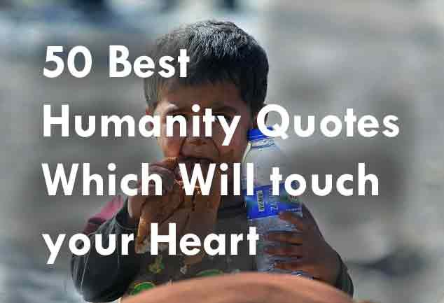 #humanity #quotes #human #beinghuman
