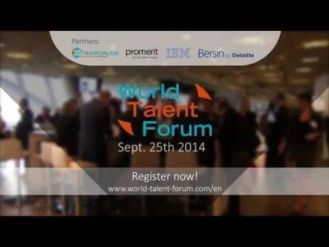 World Talent Forum 2014 - Event Outlook