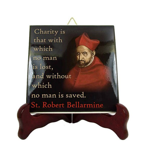 Catholic gifts - Catholic Saints Quotes - St Robert Bellarmine - ceramic tile - catholic quotes - catholic print - Saint Robert Bellarmine