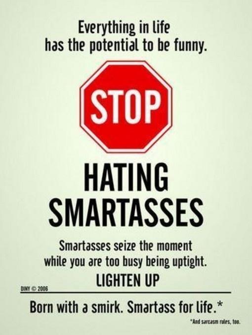 Smartass for life