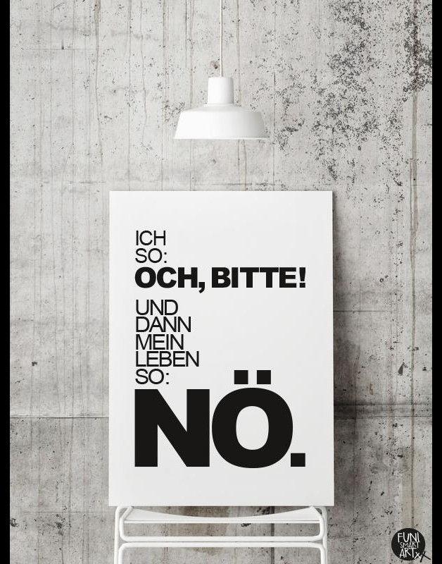 Bild mit lustiger Lebensweisheit / poster with funny life saying by FUNI-SMART-ART via DaWanda.com (Diy Shirts Dye)
