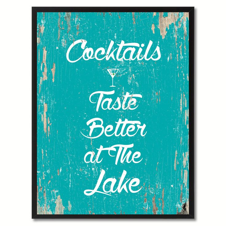 Cocktails Taste Better At The Lake Saying Canvas Print Black Picture Frame Home Decor Wall Art Gifts