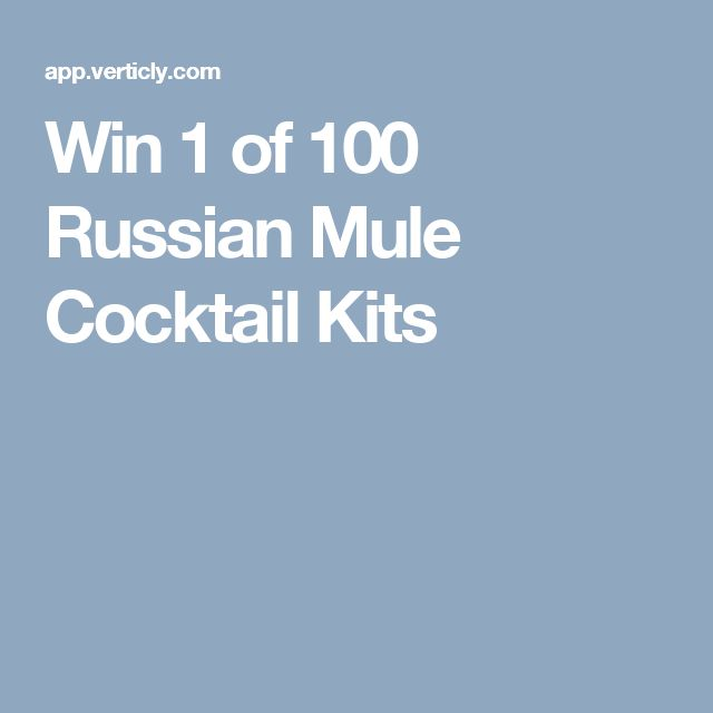 Win 1 of 100 Russian Mule Cocktail Kits