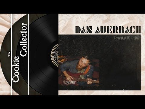 The Cookie Collector - Keep It Hid (Dan Auerbach, 2009)