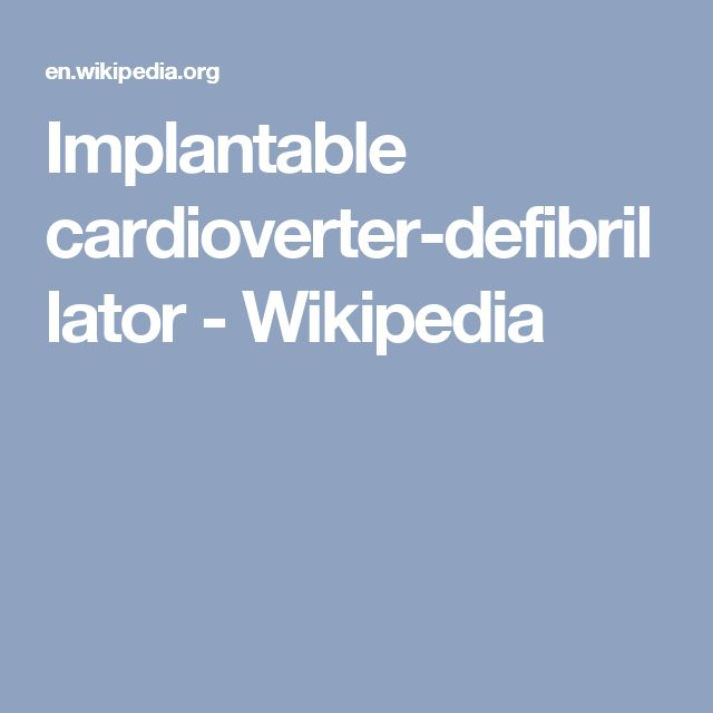 Implantable cardioverter-defibrillator - Wikipedia