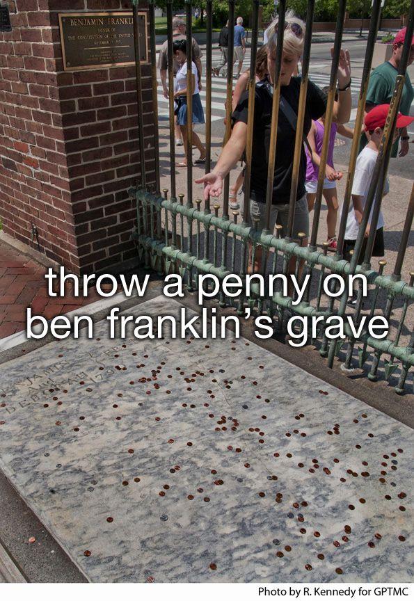 Philadelphia bucket list: throw a penny on Ben Franklin's grave in Christ Church Burial Ground.
