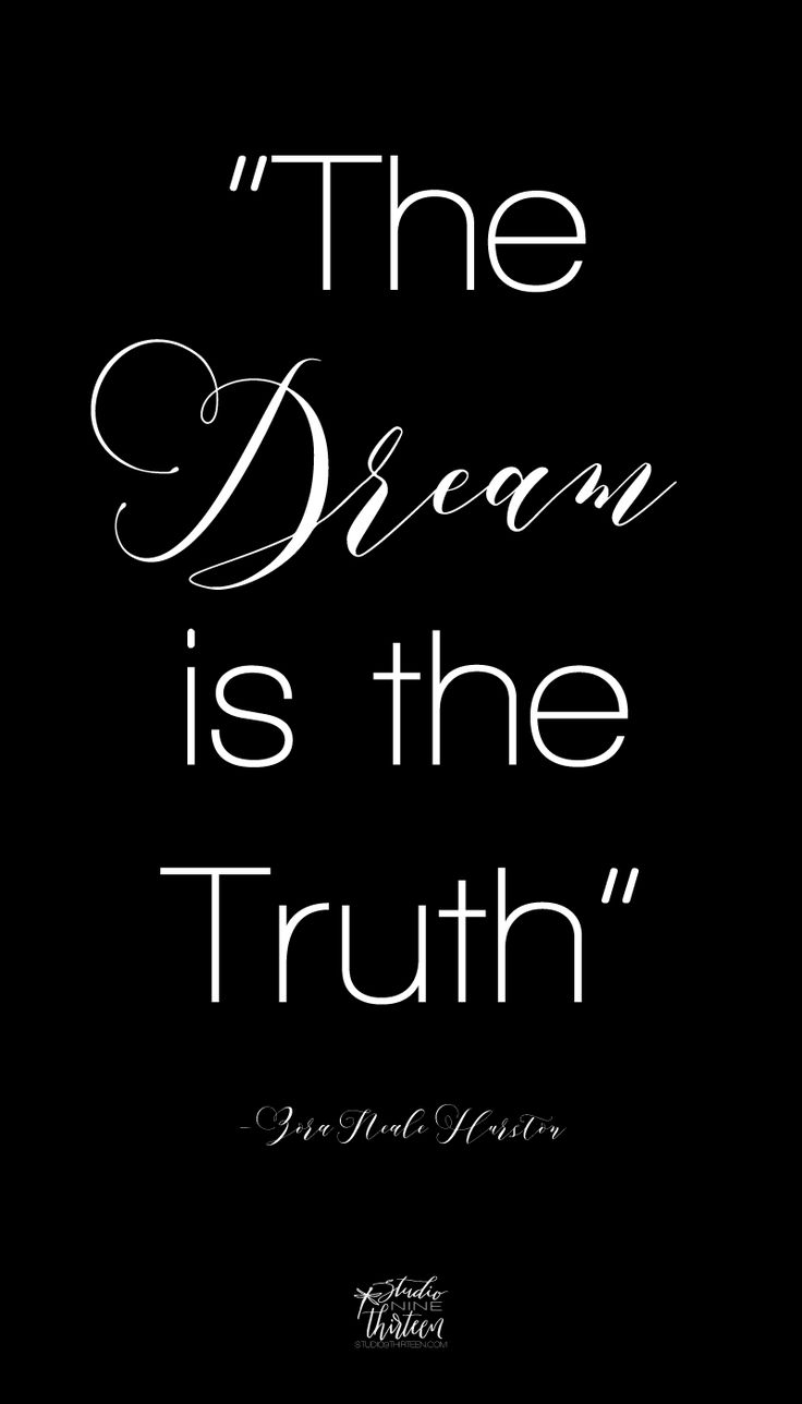 """Zora Neale Hurston quote: """"The Dream is the Truth"""" Inspirational quote"""