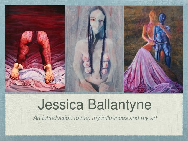 Jessica Ballantyne; an introduction to me, my art and my influences #art #artist #painter