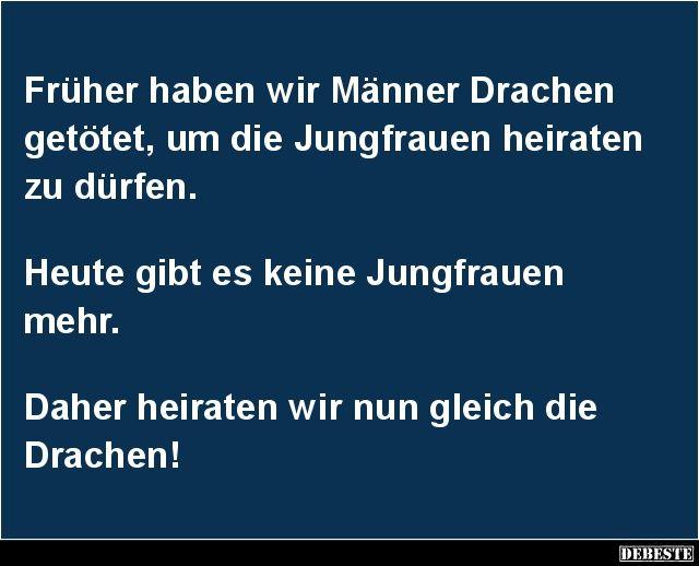 Früher haben wir Männer Drachen getötet.. | DEBESTE.de, Lustige Bilder, Sprüche, Witze und Videos