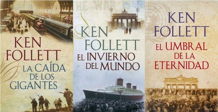 De lecturas, poemas y otras hierbas: Trilogia The Century- Ken Follet