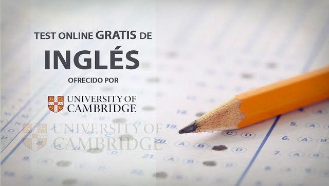 Test gratuito de inglés ofrecido por la Universidad de Cambridge - Oye Juanjo!