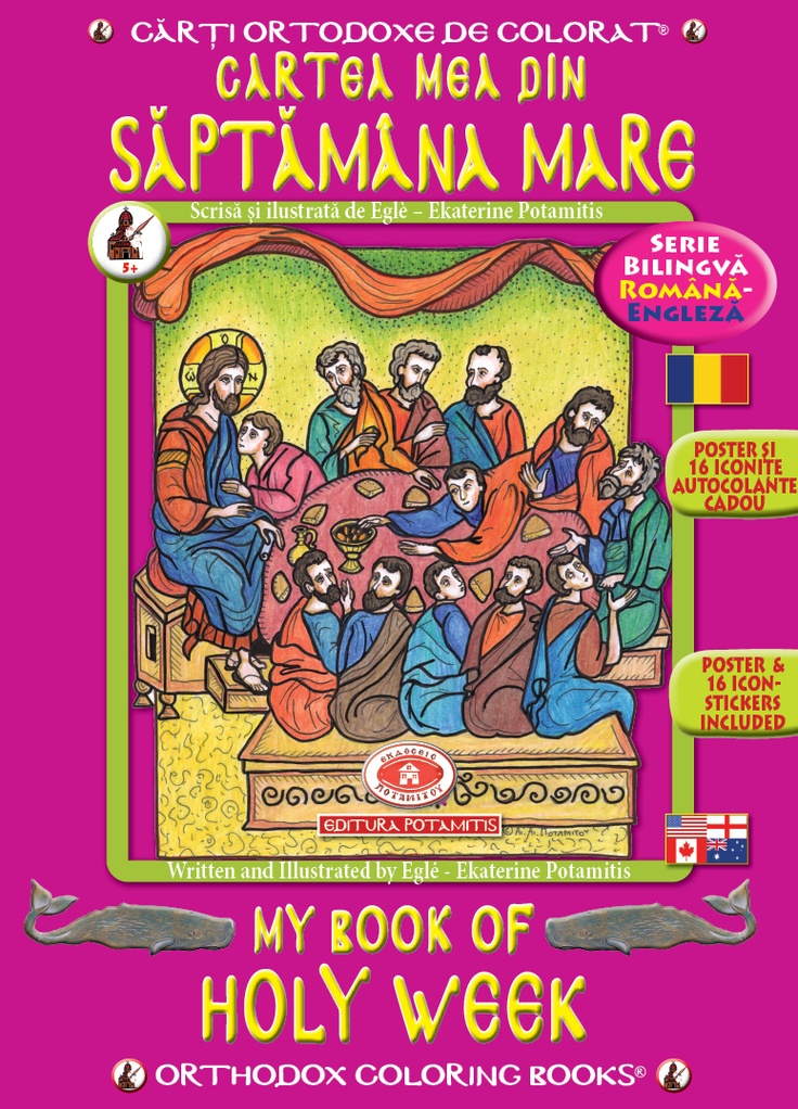 New! The largest bilingual - Greek-English - Orthodox series in the world now available in Romanian - English:    16 pages, 14 dogmatically correct Icons to color.    An A3 full color poster, on one side in Romanian, on the other in English and 16 stickers included!    Written and Illustrated by Egle-Ekaterine Potamitis    Bulk prices available - Free shipping!    In the US and Canada, call 24/6:             410 734 2771          Vorbim Romaneste! US$7.49