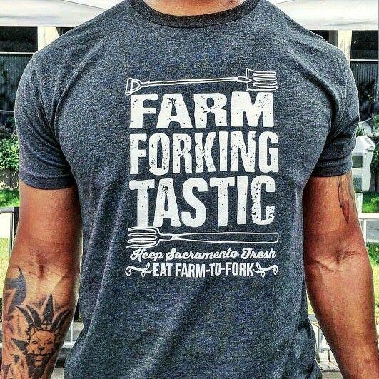T-shirt design by Entercom Sacramento. Visit eatfarmtofork.com to learn about the Farm To Fork capital of America.
