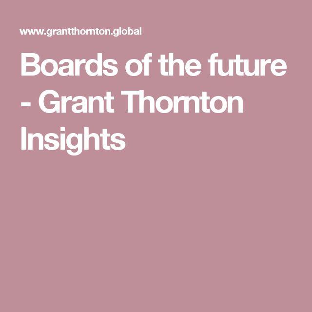 Boards of the future - Grant Thornton Insights