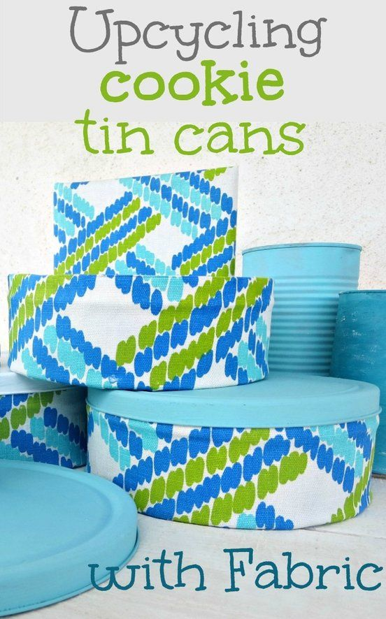 Want to make your cookie tin cans pretty? Upcycle them with fabric and paint. How to make pretty cookie tin cans with fabric - IBC theboondocksblog.com