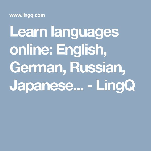 Learn languages online: English, German, Russian, Japanese... - LingQ
