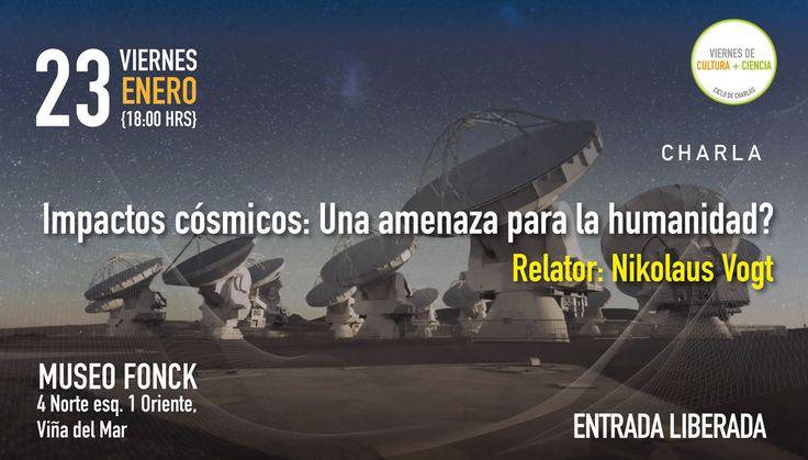 """""""Impactos cósmicos: ¿Una amenaza para la humanidad?"""" en Cultura + Ciencia @museofonck"""