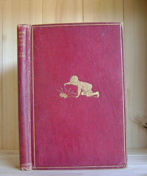 Now We Are Six A A Milne 1927 Publishers by CrookedHouseBooks