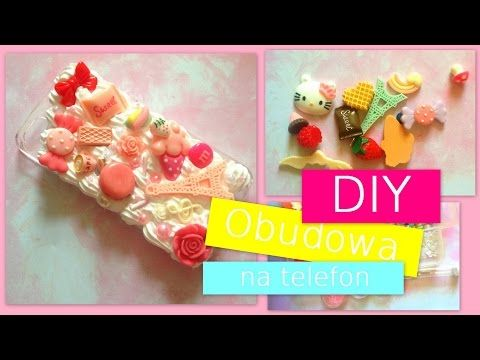 DIY - Obudowa na telefon - tutorial (zrob to sam) - kawaii decoden iphone case - YouTube