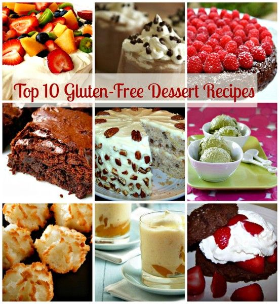 Top 10 Gluten Free Dessert Recipes. Which one is your favorite? http://www.ifood.tv/blog/top-10-gluten-free-dessert-recipes