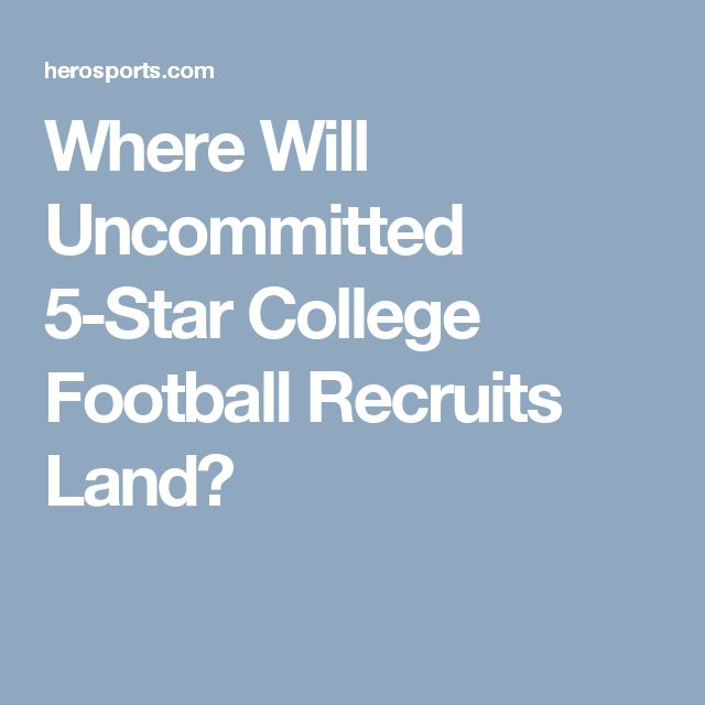 Where Will Uncommitted 5-Star College Football Recruits Land?