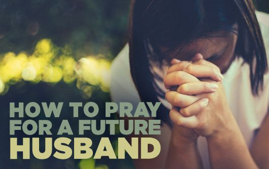 Having the Right Perspective When Praying for a Future Husband